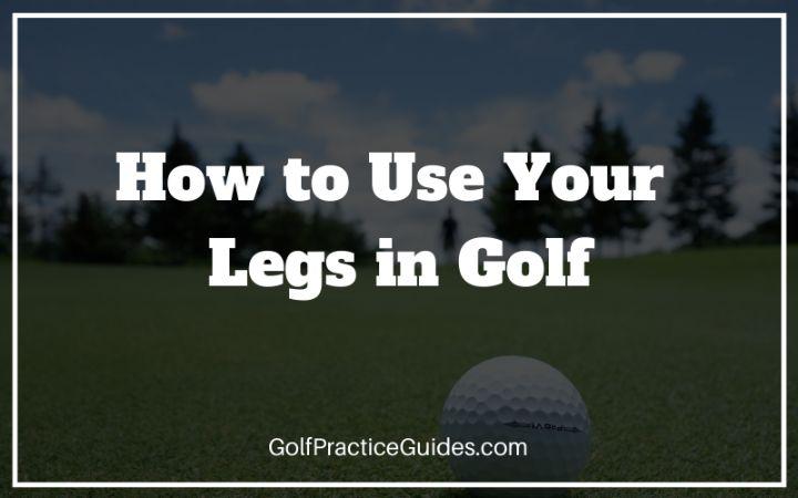 legs purpose golf swing