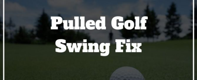 pulled golf swing