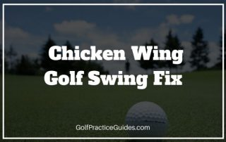 chicken wing golf swing fix