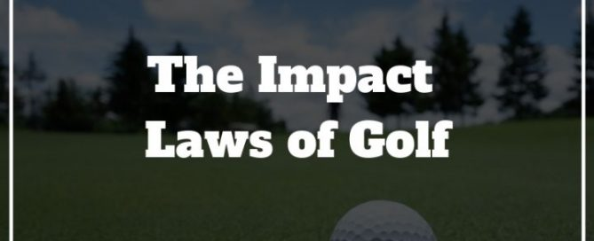 impact laws of golf